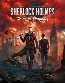 Sherlock Holmes: The Devil's Daughter скачать торрент