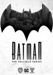 Batman The Telltale Series - Episode 1-5 скачать торрент