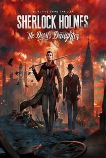 Sherlock Holmes The Devil's Daughter скачать торрент