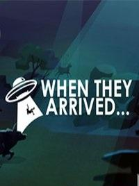 When They Arrived