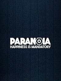 Paranoia Happiness is Mandatory скачать торрент