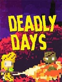 Deadly Days