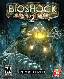 BioShock 2 - Remastered