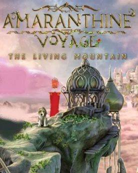 Amaranthine Voyage The Living Mountain